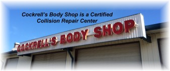Certified Collision Repair Center Cockrells Body Shop